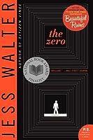 The Zero: A Novel