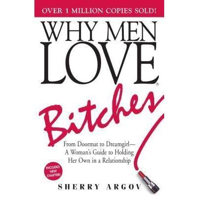 Do like bitchy men women why 10 Things