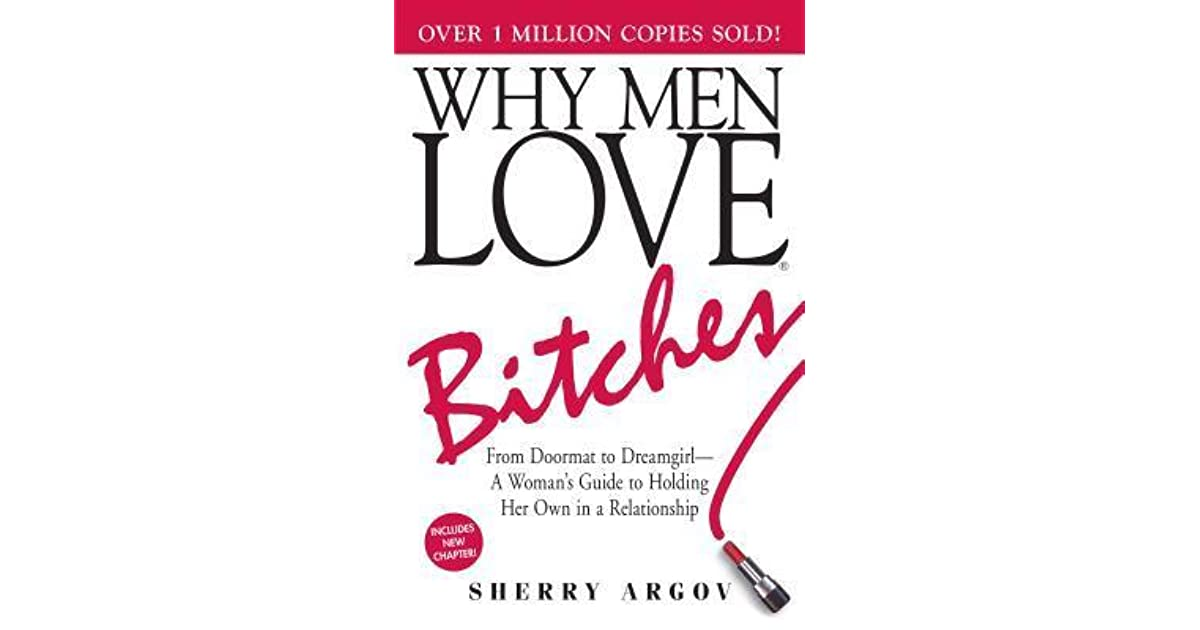 824be5f70e062 Why Men Love Bitches by Sherry Argov