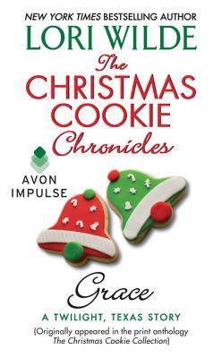 Christmas Grace.The Christmas Cookie Chronicles Grace A Twilight Texas