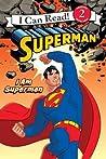 I am Superman (I Can Read - Level 2)