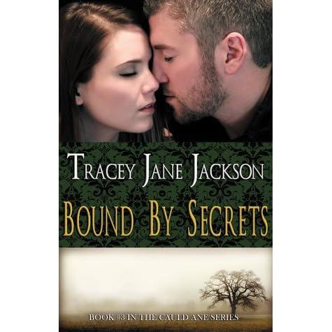 Bound By Secrets Cauld Ane 3 By Tracey Jane Jackson