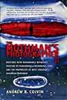 The Mothman's Photographer, Vol. 2: Meetings With Remarkable Witnesses Touched by Paranormal Phenomena, UFOs, and the Prophecies of West Virginia's Infamous Mothman