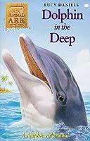 Dolphin In The Deep  (Animal Ark 31)