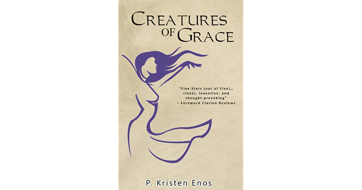Creatures of Grace