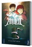 Stenväktaren (Amulett, #1)