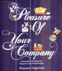 The Pleasure Of Your Company