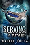 Serving Time (Timemakers Trilogy, #1)