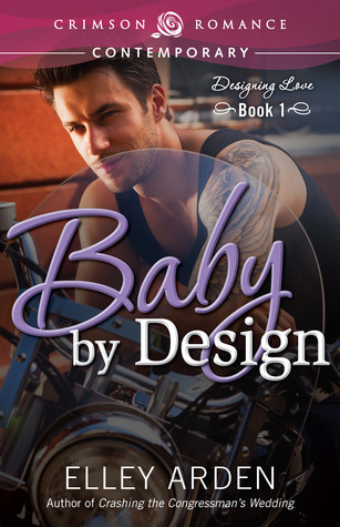Baby by Design (Designing Love, #1)