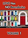 Love Has No Boundaries Anthology: Volume 1