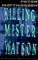 killing mister watson Killing mister watson has 1,349 ratings and 142 reviews lyn said: a fine example of southern literature written by a guy from new york matthiessen's.