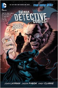 Batman: Detective Comics, Volume 3: Emperor Penguin