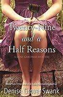 Twenty-Nine and a Half Reasons (Rose Gardner Mystery, #2)
