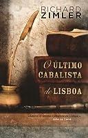 O Último Cabalista de Lisboa (The Sephardic Cycle #1)
