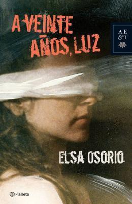 A veinte años, Luz