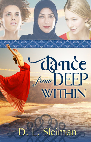 Dance from Deep Within by D.L. Sleiman