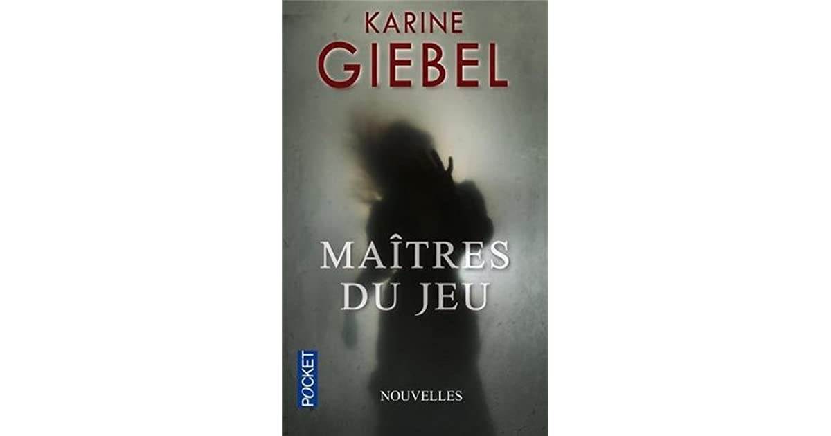 Maîtres du jeu by Karine Giébel