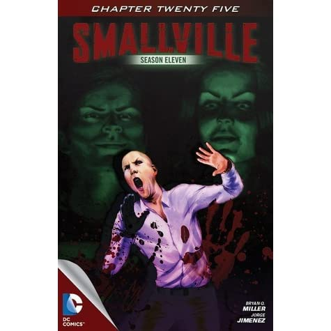 Smallville Haunted Part 1 Season 11 25 By Bryan Q Miller