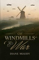 Of Windmills and War (The War Trilogy #1)