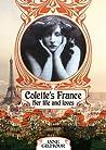 Colette's France: Her lives, her loves