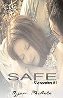 Safe (Conquering, #1)