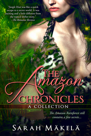 The Amazon Chronicles: Collection