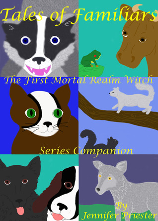 Tales of Familiars: The First Mortal Realm Witch Series Companion (Mortal Realm Witch)