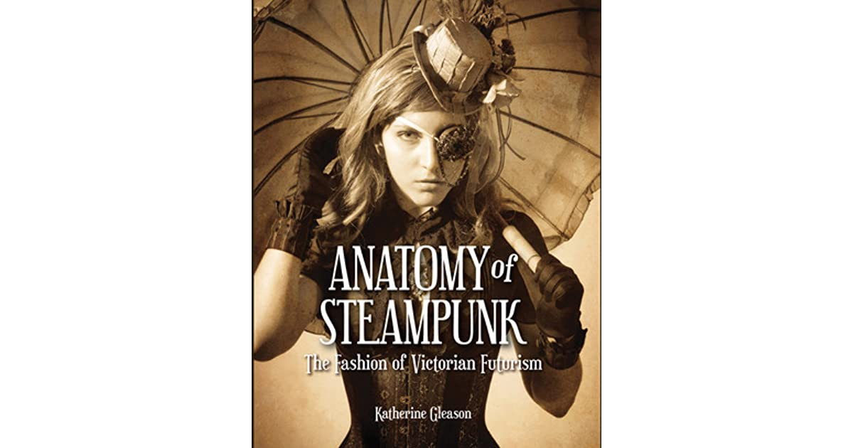 Nidah (SleepDreamWrite)\'s review of Anatomy of Steampunk: The ...