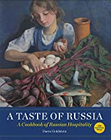 A Taste of Russia: A Cookbook of Russia Hospitality
