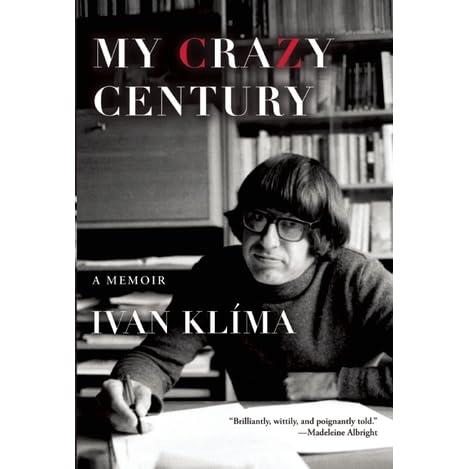 My Crazy Century A Memoir