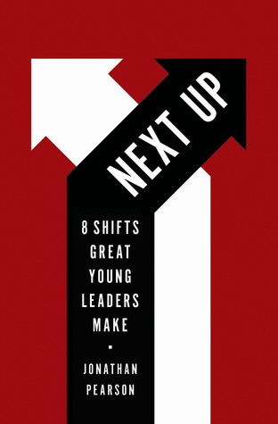 Next Up: 8 Shifts Great Young Leaders Make