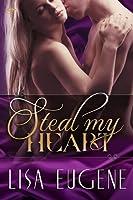 Steal My Heart (Washington Memorial Hospital, #2)