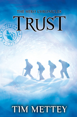 Trust (The Hero Chronicles #2)