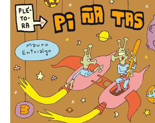 Plétora de piñatas #3 by Mauro Entrialgo