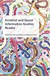 Feminist and Queer Information Studies Reader by Patrick Keilty