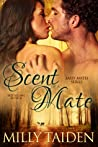 Scent of a Mate (Sassy Mates, #1) pdf book review
