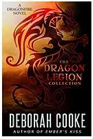 The Dragon Legion Collection (Dragonfire, #9.1, 9.2, 9.3)