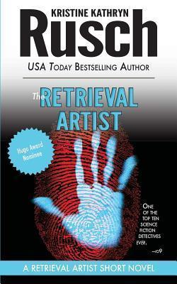 Image result for Kristine Kathryn Rusch: The Retrieval Artist.