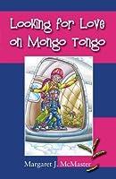 Looking For Love On Mongo Tongo