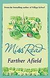Farther Afield (Fairacre, #11)