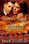 Samson's Lovely Mortal (Scanguards Vampires, #1)