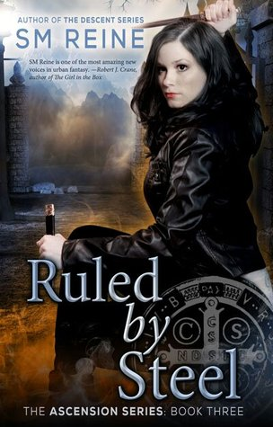 Ruled by Steel by S.M. Reine
