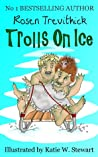 Trolls On Ice