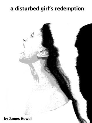 A Disturbed Girl's Redemption
