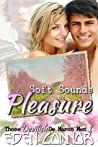 Soft Sounds of Pleasure (Devilish De Marco Men, #1)