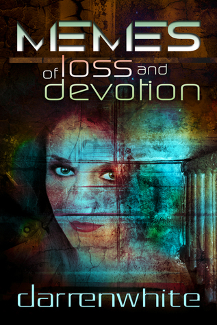 Memes of Loss and Devotion by Darren White