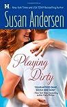 Playing Dirty (Sisterhood Diaries, #3)