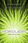 Wordless (Words Made Flesh, #1)