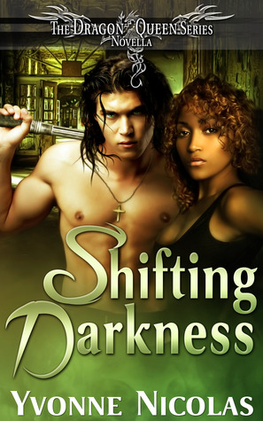 Shifting Darkness (The Dragon Queen, #2.5)