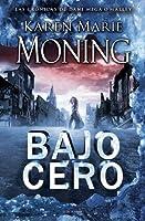 Bajo cero (Las crónicas de Dani O'Malley, #1; Fever, #6)